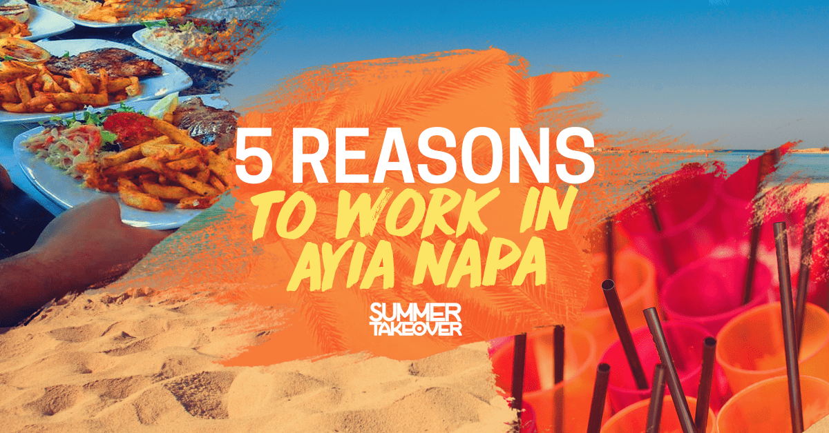 5 Reasons to Work in Ayia Napa
