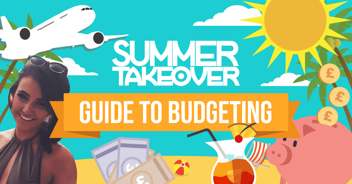 Summer Takeover Guide to Budgeting