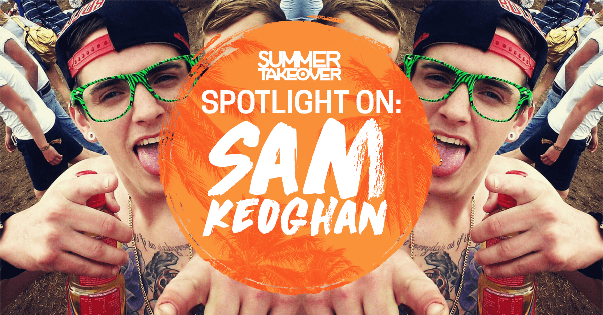 SPOTLIGHT ON… Sam Keoghan