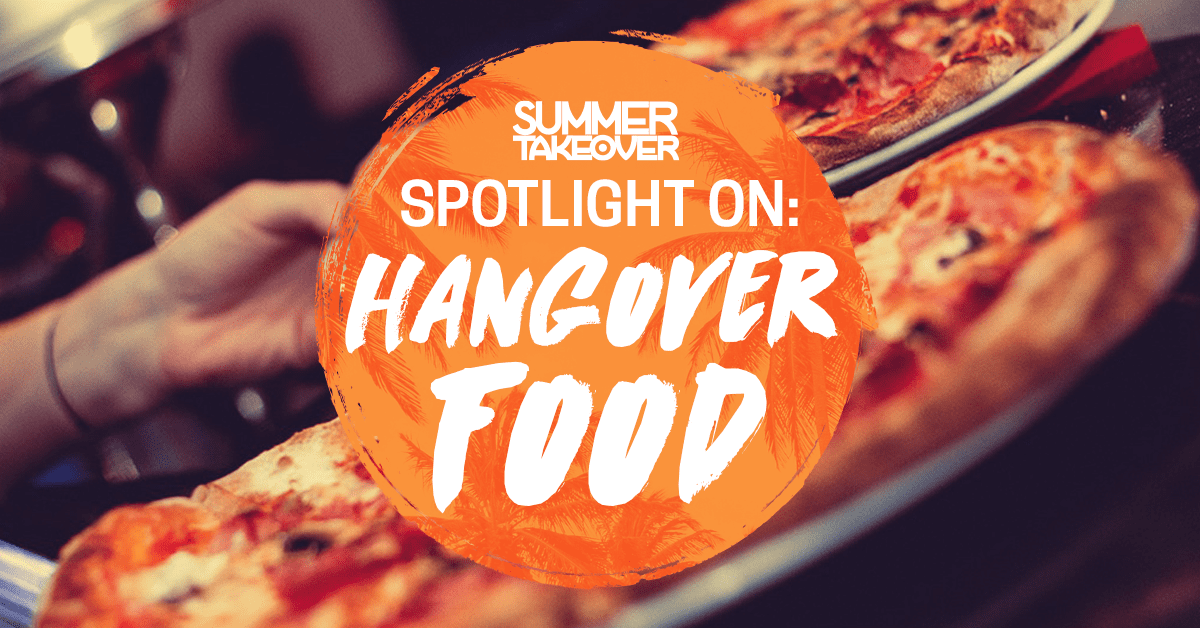 SPOTLIGHT ON… Hangover food