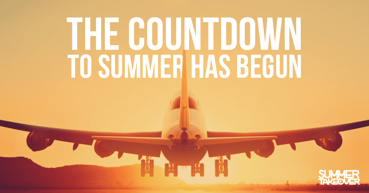 The Countdown to Summer has begun…